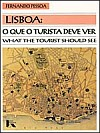 Cover of Lisbon, what the tourist should see, by Fernando Pessoa, Editions Livros Horizontes